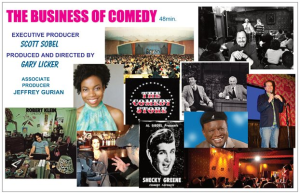 "The promo card for ""The Business of Comedy"" a doc film co-produced by Jeffrey Gurian featuring Budd Friedman, pictured on the upper right hand corner."