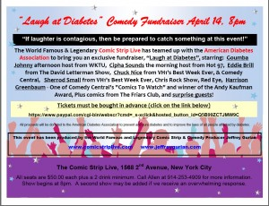 Flier For Diabetes Comedy Fundraiser,Thurs. April 14t, 8 P.M. at The Comic Strip