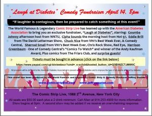 Flier For Diabetes Comedy Fundraiser,Thurs. April 14t, 8 P.M. at The Comic Strip